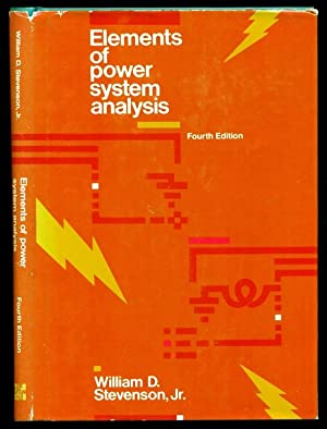 Elements of Power System Analysis - Fourth Edition: Stevenson, William D.