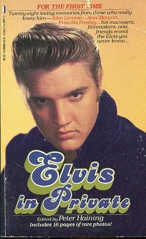 Elvis in Private: Haning, Peter -