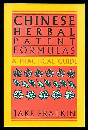Chinese Herbal Patent Formulas: Fratkin, Jake