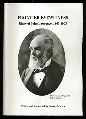 Frontier Eyewitness Dairy of John Lawrence, 1867: Martin, Bernice -