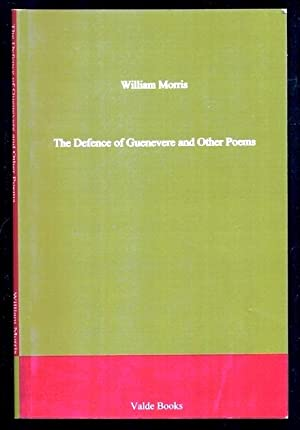 The Defence of Guenevere and Other Poems: Morris, William