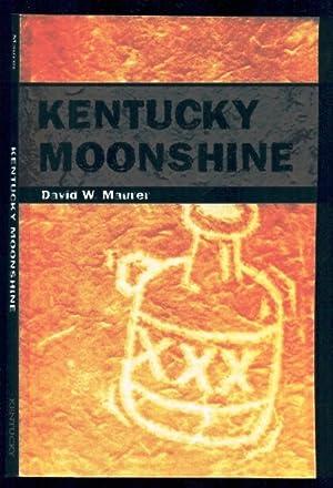 Kentucky Moonshine: Maurer, David; Maurer,