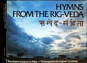 Hymns from the Rig-Veda: Translation and Sanskrit: Le Mee, Jean