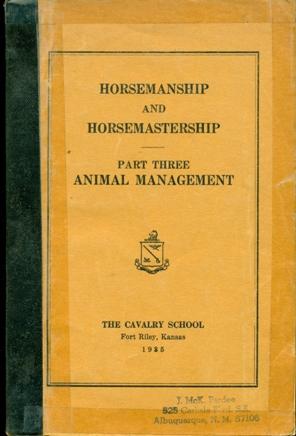 Horsemanship and Horsemastership, Part III, Animal Management: Cavalry School