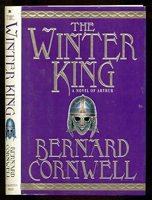 The Winter King - A Novel of: Cornwell, Bernard
