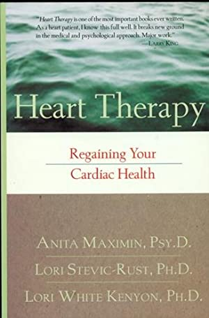 Heart Therapy: Regaining Your Cardiac Health: Maximin, Anita; Kenyon;Stevic-Rust,