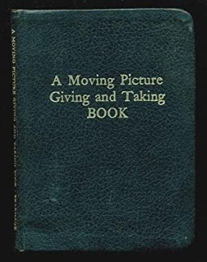 A Moving Picture Giving and Taking Book: Brakhage, Stan