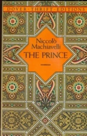 The Prince - Unabridged: Machiavelli, Niccolo; Thompson,
