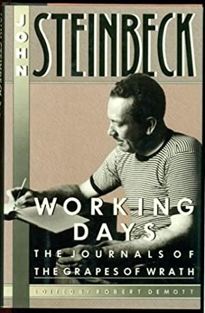 Working Days: The Journals of the Grapes: Steinbeck, John; Demott,