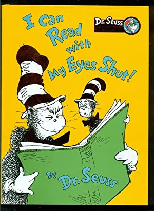 I Can Read with My Eyes Shut!: Dr. Seuss -