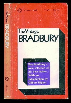 The Vintage Bradbury - Ray Bradbury's Own: Bradbury, Ray; Highet,