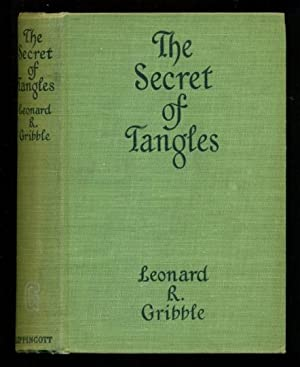 The Secret of Tangles - Another Case: Gribble, Leonard R.