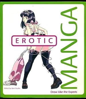Erotic Manga: Draw Like the Experts: Ikari Studio -