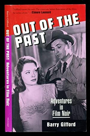 Out of the Past: Adventures in Film: Gifford, Barry