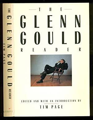 The Glenn Gould Reader - Edited and: Page, Tim -