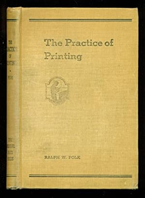 The Practice Of Printing: Polk, Ralph W.