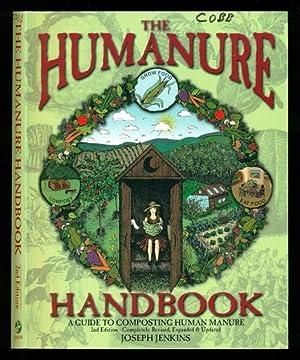 The Humanure Handbook: A Guide to Composting: Jenkins, Joseph