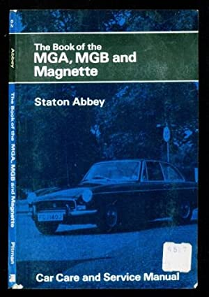 Book of the M.G.A., M.G.B. and Magnette: Abbey, Staton