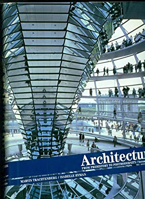 Architecture: From Prehistory to Postmodernity, Reprint 2nd: Trachetenberg, Marvin; Hyman,