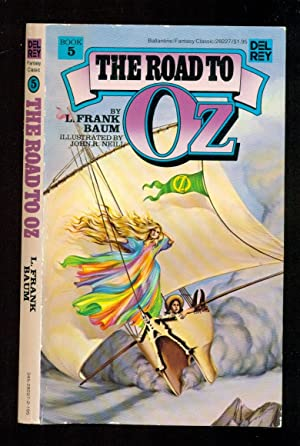 The Road To Oz. - Book 5-: Baum, L. Frank
