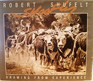 Drawing From Experience: Shufelt, Robert (Shoofly) - Text and Drawings