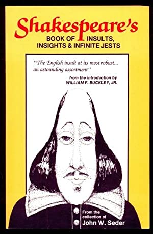 Shakespeare's Book of Insults, Insights and Infinite: Seder, John W.