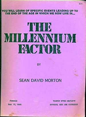 The Millennium Factor - Timothy Green Beckley's: Morton, Sean David