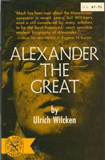 Alexander the Great: Wilcken, Ulrich; Richards,
