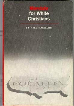 Mandate for White Christians: Haselden, Kyle; King,