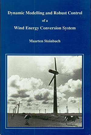 Dynamic Modelling and Robust Control of a Wind Energy Conversion System: Steinbuch, Maarten
