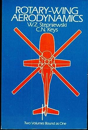 Rotary-Wing Aerodynamics - Two Volumes Bound as: Stepniewski, W. Z.