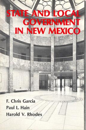State and Local Government in New Mexico: Garcia, F. Chris;