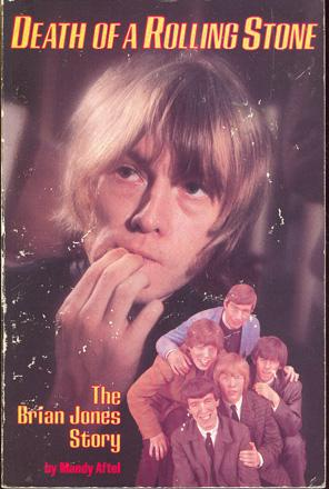 Death of a Rolling Stone : The Brian Jones Story: Aftel, Mandy