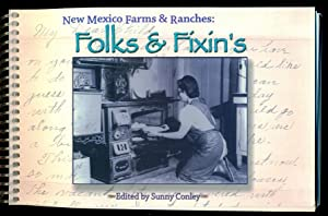 New Mexico Farms and Ranches: Folks and: Conley, Sunny -