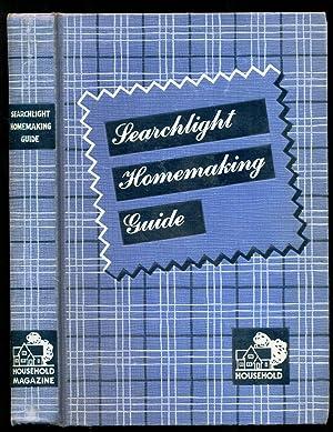 Searchlight Homemaking Guide: Migliario, Ida; Zorado,
