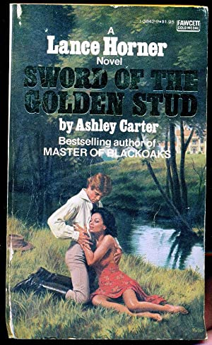 Sword of the Golden Stud A Lance Horner Novel: Carter, Ashley - Pseudonym of Harry Whittington