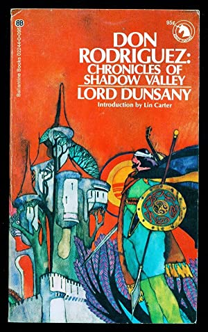Don Rodriguez: Chronicles of Shadow Valley: Dunsany, Lord; Carter,
