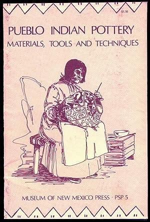 Pueblo Indian Pottery - Materials Tools and: Lambert, Marjorie F.