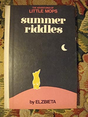 Summer Riddles, or, Little Mops and the: Elzbieta