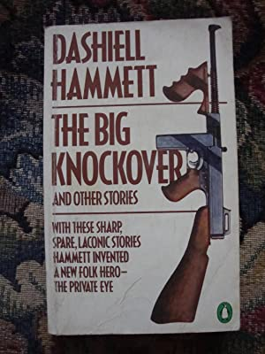 The Big Knockover and other stories: Dashiel Hammett