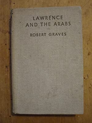 Lawrence and the Arabs: Robert Graves
