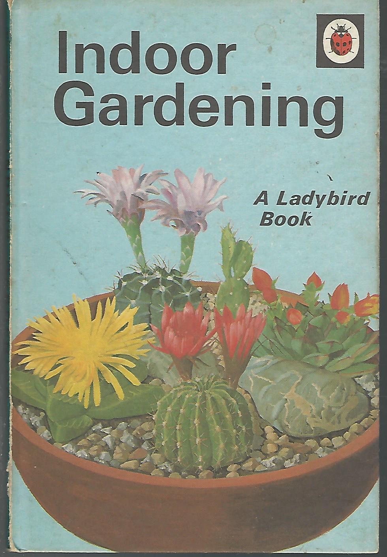 Indoor Gardening Books Indoor gardening ladybird book series by griffin king j wills indoor gardening ladybird book series griffin king j workwithnaturefo