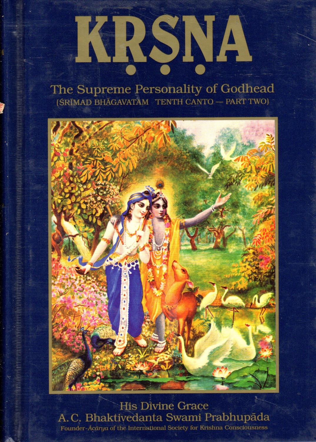 Srimad Bhagavatam: Tenth Canto Part 2 (Two): Krisna: The
