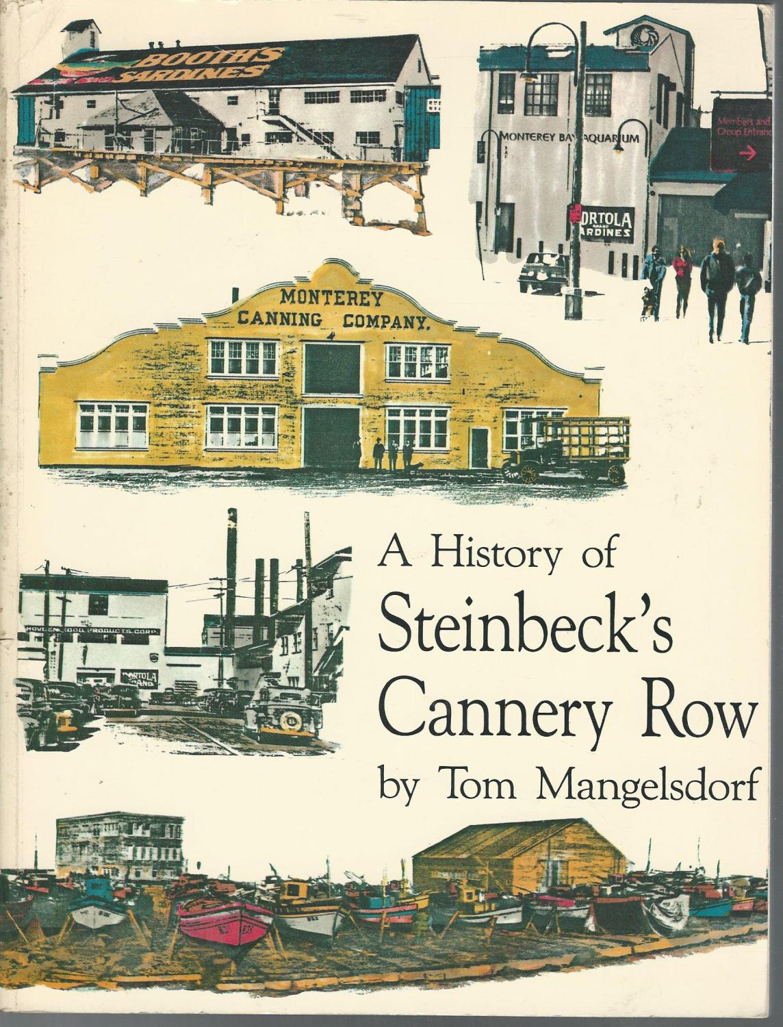 cannery row essay Cannery row as the title suggests, cannery row is a glimpse into the life and times of the residents of cannery row, which is situated in the beautiful monterey.