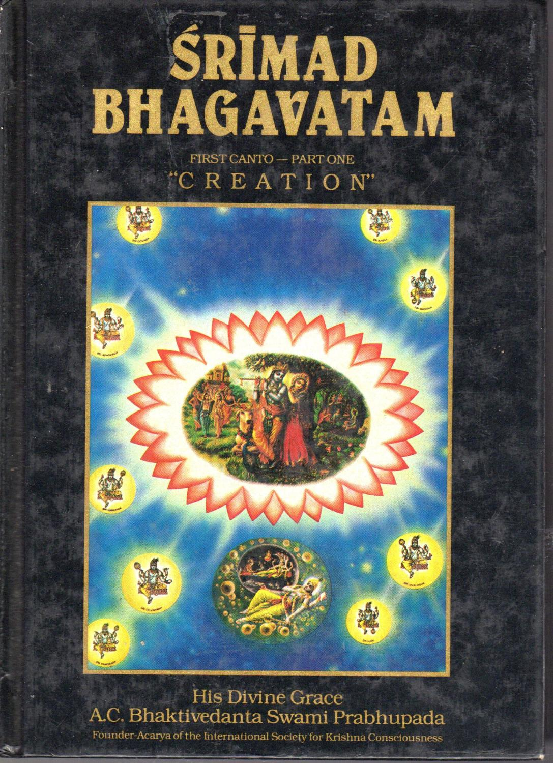 Srimad Bhagavatam: First Canto Part 1 (One) Chapters 1-7