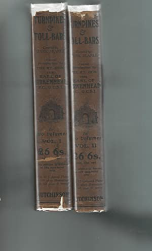 Turnpikes and Toll-Bars (2 Volumes, complete): Searle, Mark (Compiler)