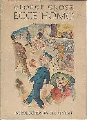Ecco Homo: Grosz, George) Revens, Lee Intro