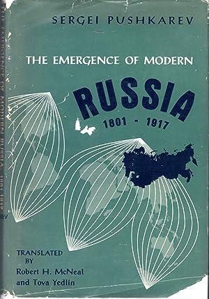 The Emergence of Modern Russia, 1801-1917: Pushkarev, Sergei) McNeal, Robert H. & Yedlin, Tova (...