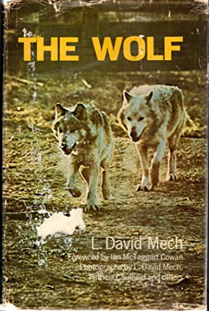The Wolf: The Ecology and Behavior of: Mech, L. David