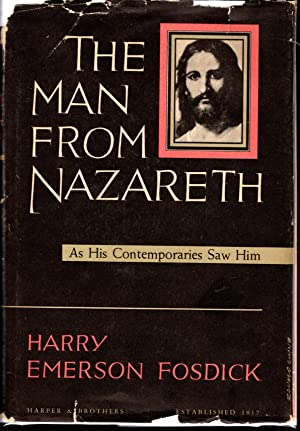 The Man from Nazareth: Fosdick, Harry Emerson